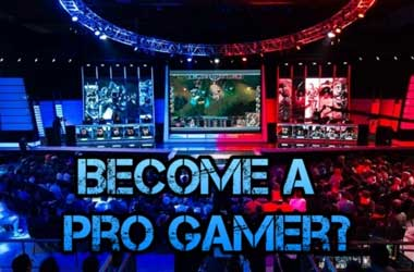 become a pro eSports gamer